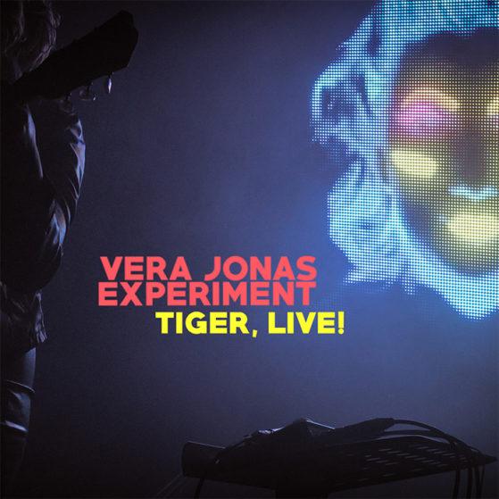 Vera Jónás Experiment -Tiger Live