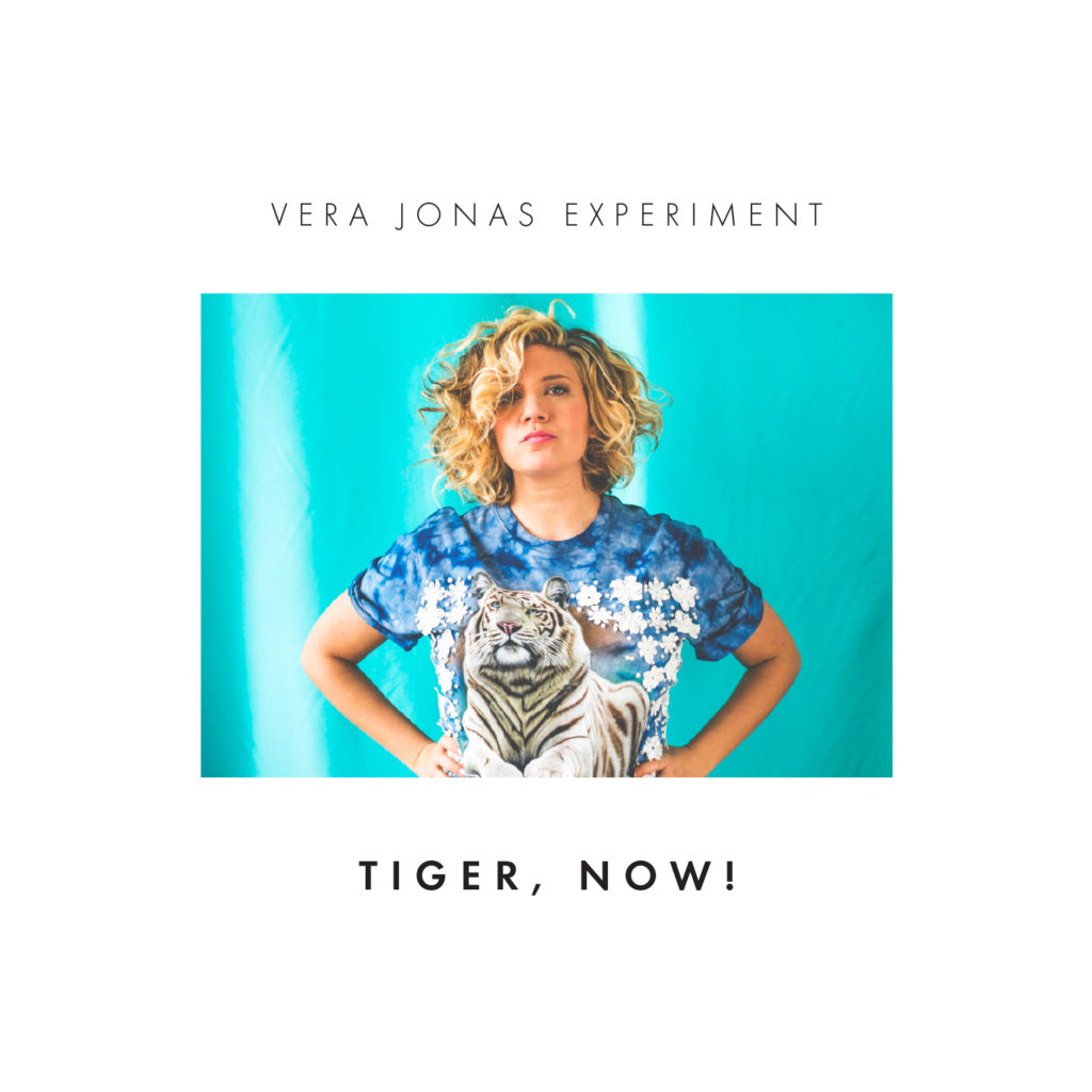 Vera Jonas Experiment - Tiger Now