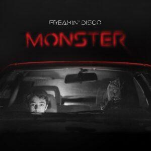 Freakin' Disco - Monster